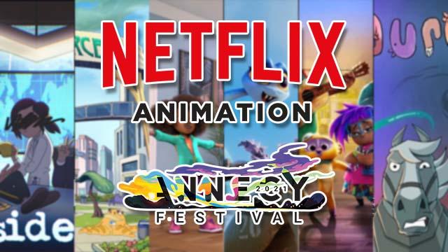 Festival Annecy 2021 Netflix